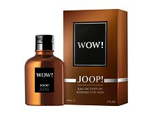 Eau de Parfum JOOP! Wow! Intense For Men 60 ml